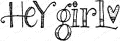 Impression Obsession Cling Stamp HEY GIRL B12036 Preview Image
