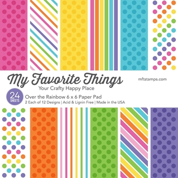 My Favorite Things OVER THE RAINBOW 6x6 Inch Paper Pad 3129