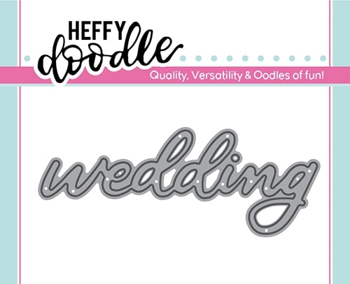 Heffy Doodle WEDDING Dies hfd0160 Preview Image