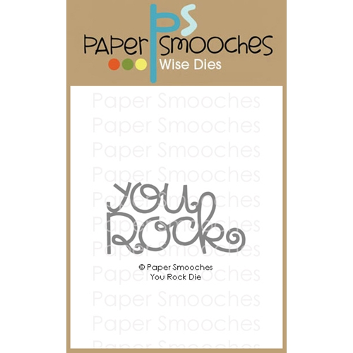 Paper Smooches YOU ROCK Wise Dies A2D448 Preview Image