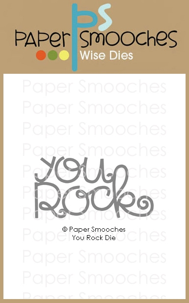 Paper Smooches YOU ROCK Wise Dies A2D448 zoom image