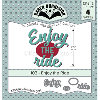 Karen Burniston ENJOY THE RIDE Dies 1103