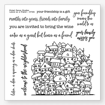 Picket Fence Studios LEAVE AS A FRIEND Clear Stamps st105