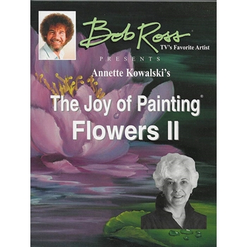 Annette Kowalski THE JOY OF PAINTING FLOWERS VOLUME 2 Book 060084 *