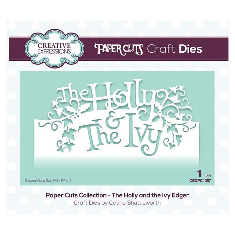 Creative Expressions THE HOLLY AND THE IVY EDGER Paper Cuts Collection Dies cedpc1087 zoom image