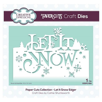 Creative Expressions LET IT SNOW Paper Cuts Collection Dies cedpc1084