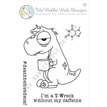 The Rabbit Hole Designs CAFFEINATED DINO Clear Stamps TRH 03