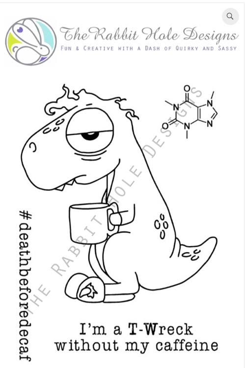 The Rabbit Hole Designs CAFFEINATED DINO Clear Stamps TRH 03 zoom image