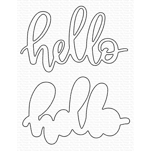 My Favorite Things LITTLE HELLO Die-Namics MFT1561 Preview Image