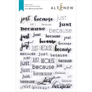 Altenew JUST BECAUSE BUILDER Clear Stamps ALT3417