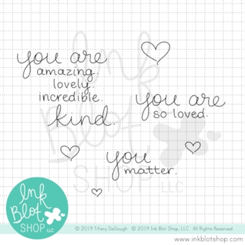 Ink Blot Shop Clear Stamp Set YOU MATTER inbl077