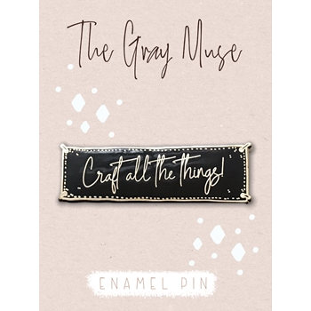 The Gray Muse CRAFT ALL THE THINGS BLACK Magnet Pin tgm-a19-p48*