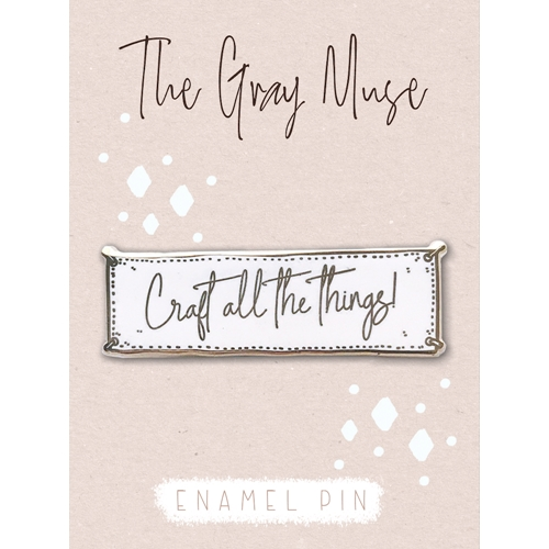 The Gray Muse CRAFT ALL THE THINGS WHITE Magnet Pin tgm-a19-p49 Preview Image