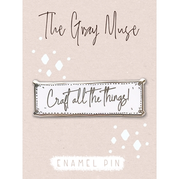 The Gray Muse CRAFT ALL THE THINGS WHITE Magnet Pin tgm-a19-p49