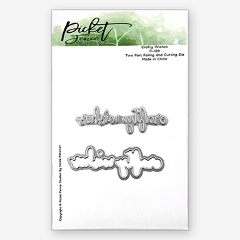 Picket Fence Studios CRAFTY WISHES Foiled Impressions Dies fi120*