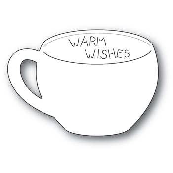 Poppy Stamps WARM WISHES Gift Card Cup Craft Die 2254*