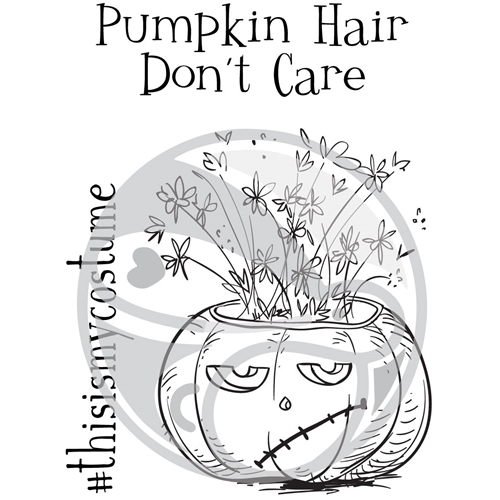 The Rabbit Hole Designs PUMPKIN HAIR DON'T CARE Clear Stamps TRH-28 Preview Image