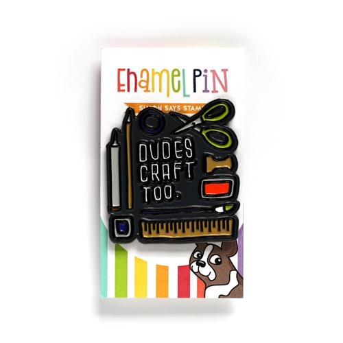 Simon Says Stamp DUDES CRAFT TOO Enamel Pin SSSpin11 Preview Image