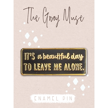 The Gray Muse LEAVE ME ALONE Enamel Pin tgm-m19-p18