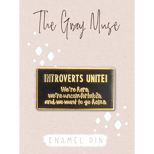 The Gray Muse INTROVERTS UNITE Enamel Pin tgm-m19-p19 Preview Image