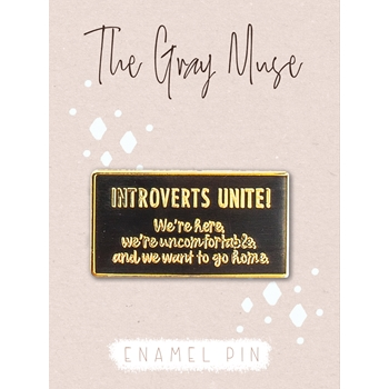 The Gray Muse INTROVERTS UNITE Enamel Pin tgm-m19-p19