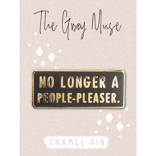 The Gray Muse NO LONGER A PEOPLE-PLEASER Enamel Pin tgm-m19-p20 Preview Image