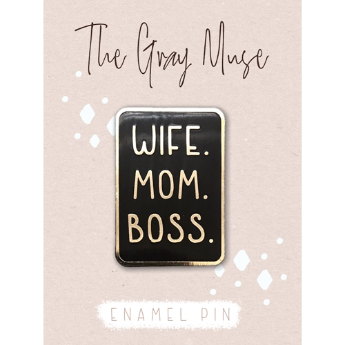 The Gray Muse WIFE MOM BOSS Enamel Pin tgm-a19-p59 Preview Image