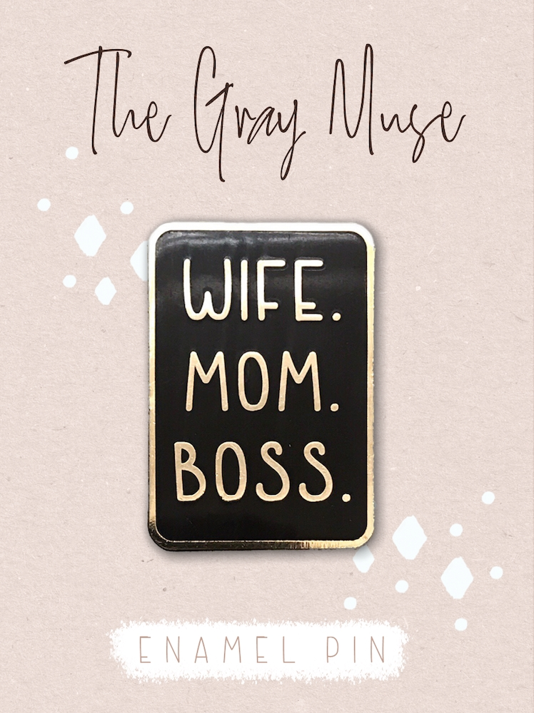 The Gray Muse WIFE MOM BOSS Enamel Pin tgm-a19-p59 zoom image