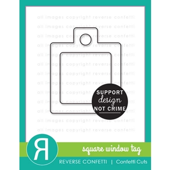 Reverse Confetti Cuts SQUARE WINDOW TAG Die