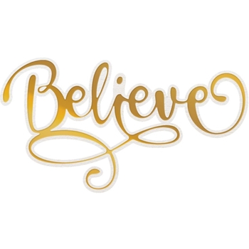 Couture Creations BELIEVE Cut, Foil And Emboss Die co726961