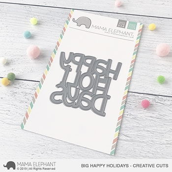 Mama Elephant BIG HAPPY HOLIDAYS Creative Cuts Steel Dies