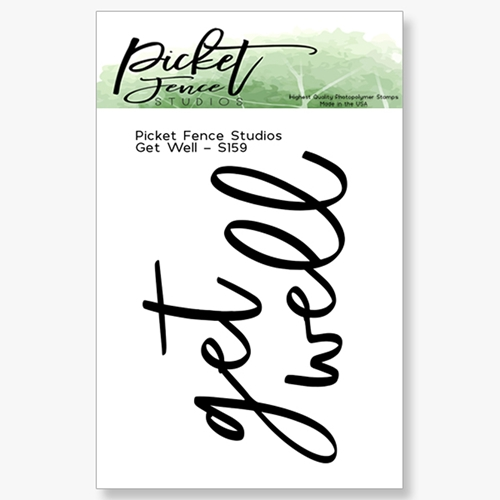 Picket Fence Studios GET WELL Clear Stamp s159 Preview Image