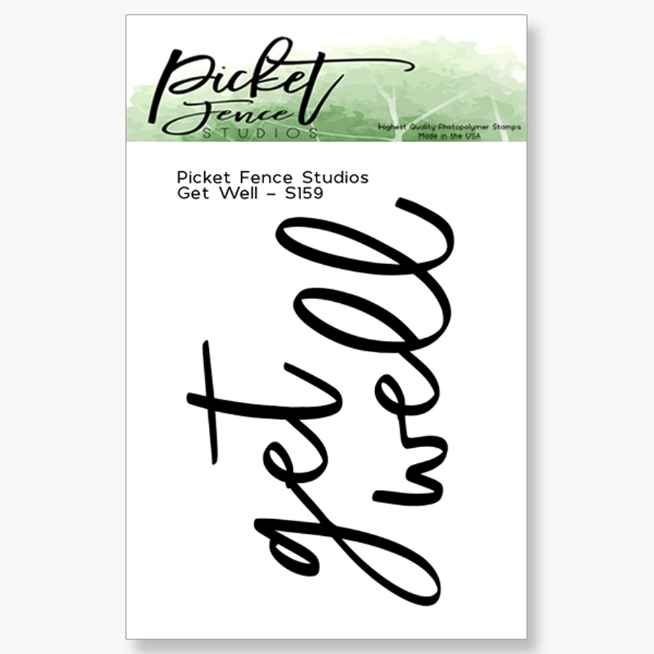 Picket Fence Studios GET WELL Clear Stamp s159 zoom image