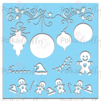 Polkadoodles SUPER BAUBLES AND GINGERBREAD CHRISTMAS 6x6 Stencil pd7447