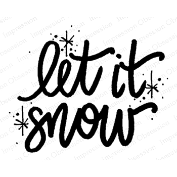 Impression Obsession Cling Stamp LET IT SNOW D12107