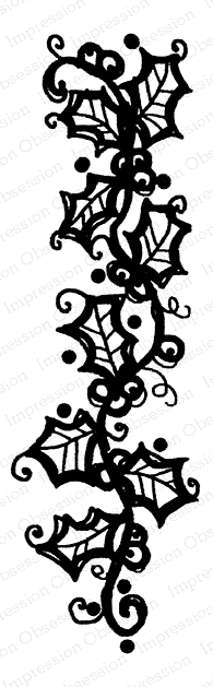 Impression Obsession Cling Stamp HOLLY GARLAND D21226* zoom image