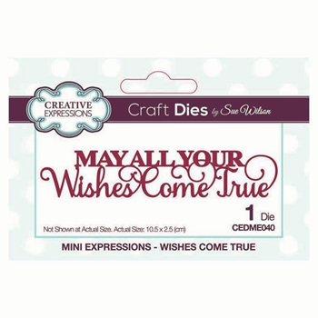 Creative Expressions WISHES COME TRUE Sue Wilson Mini Expressions Die cedme040