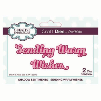 Creative Expressions SENDING WARM WISHES Sue Wilson Shadowed Sentiments Dies cedss014