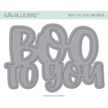 Hello Bluebird BOO TO YOU Die hb2224