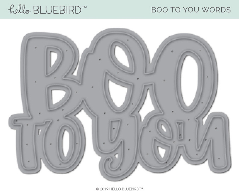 Hello Bluebird BOO TO YOU Die hb2224 zoom image