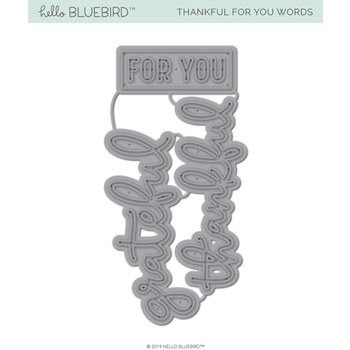 Hello Bluebird THANKFUL FOR YOU Die Set hb2226