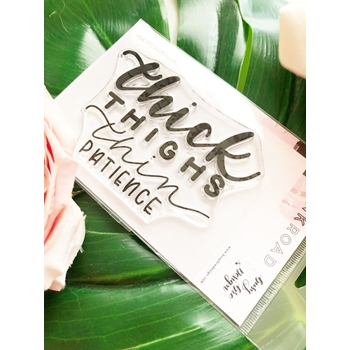 The Ink Road THICK THIGHS THIN PATIENCE Clear Stamp Set inkr095