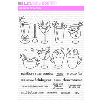 Clearly Besotted DRINK AND BE MERRY Clear Stamps