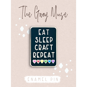 The Gray Muse EAT SLEEP CRAFT REPEAT BLACK Enamel Pin tgm-o19-p73