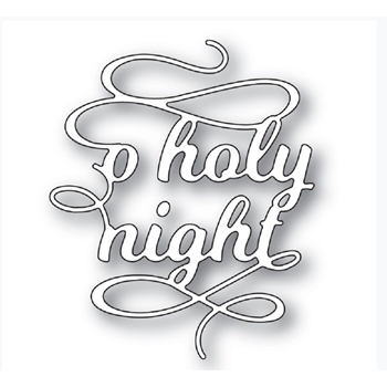 Poppy Stamps O HOLY NIGHT FLOURISH Craft Die 2270
