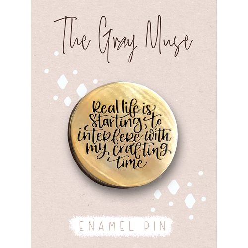 The Gray Muse REAL LIFE GOLD Enamel Pin tgm-s19-p68 Preview Image
