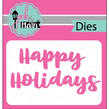 Pink and Main BOLD HOLIDAYS Dies PNM247