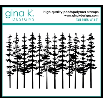 Gina K Designs TALL PINE Clear Stamp 0510