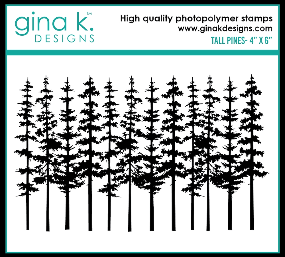 Gina K Designs TALL PINE Clear Stamp 0510 zoom image