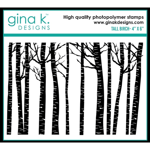 Gina K Designs TALL BIRCH Clear Stamp 0527 Preview Image